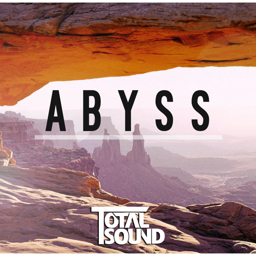 Total Sound - Abyss (Short Edit)