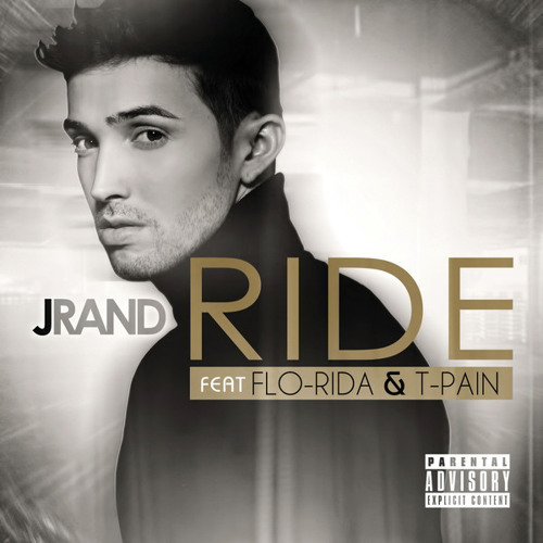 J Rand – Ride (feat. Flo Rida & T-Pain)