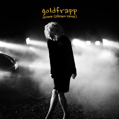 Goldfrapp - Simone (Silicium Remix)