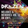 Drazen - Melodies & Memories Vol 10 (On Vinyl)