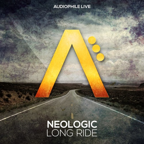 Neologic - Long Ride - OUT NOW! - Audiophile Live
