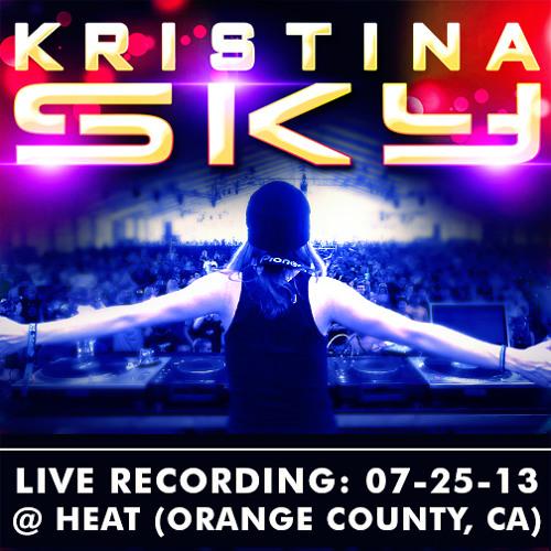 Kristina Sky Live @ Heat (Orange County, CA) [07-25-13]