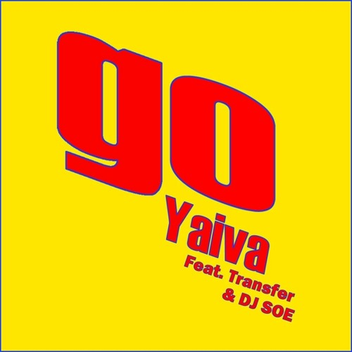 Go featuring Transfer and dj SOE