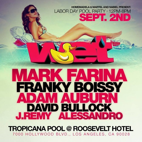 Franky Boissy - Live at WET Pool Party - L.A. - September 2013 - Roosevelt Hotel