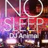 Download NO Sleep! Mp3