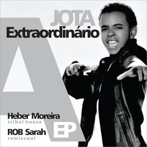 DJ HEBER GOSPEL FEAT JOTTA A   EXTRAORDINARIO REMIX EDIT RADIO 2013