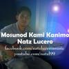 Mosunod Kami Kanimo - Natz Lucero