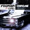 Chrome Glow ft. Chris