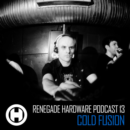 Renegade Hardware Podcast 13 - Cold Fusion