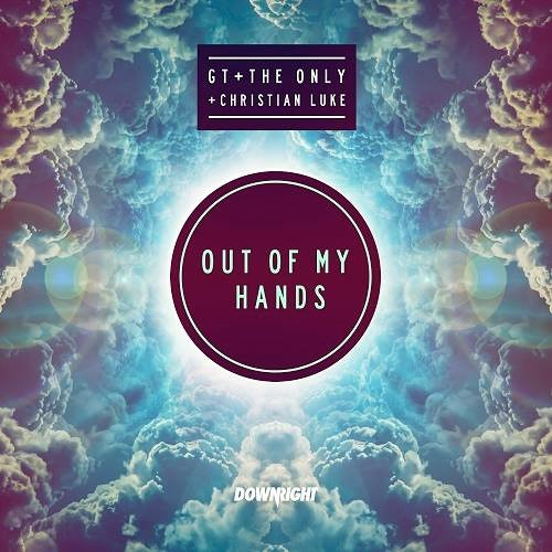 Out Of My Hands (SCNDL Remix) - GT, The Only & Christian Luke [OUT NOW]