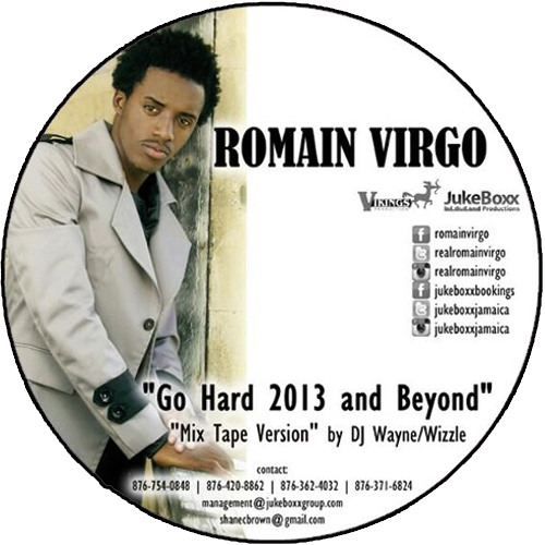 Mixtape: Romain Virgo - Go Hard 2013 and Beyond [by DJ Wayne Wizzle]