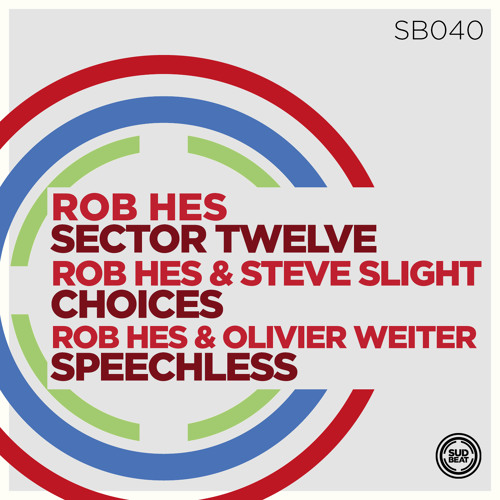 SB040 | Rob Hes & Steve Slight 'Choices' (Original Mix)