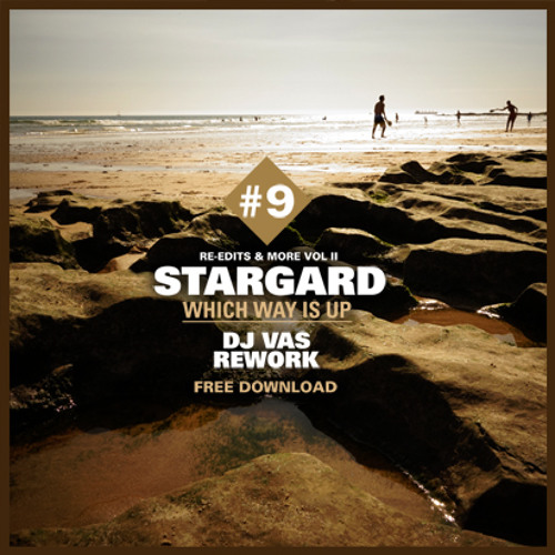 STARGARD-Wich Way Is Up ((DJ VAS REWORK)) FREE DOWNLOAD !!!!!
