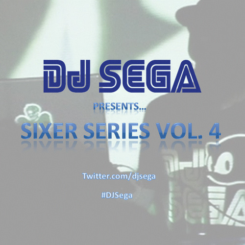 DJ Sega Sixer Series Vol. IV: The Return