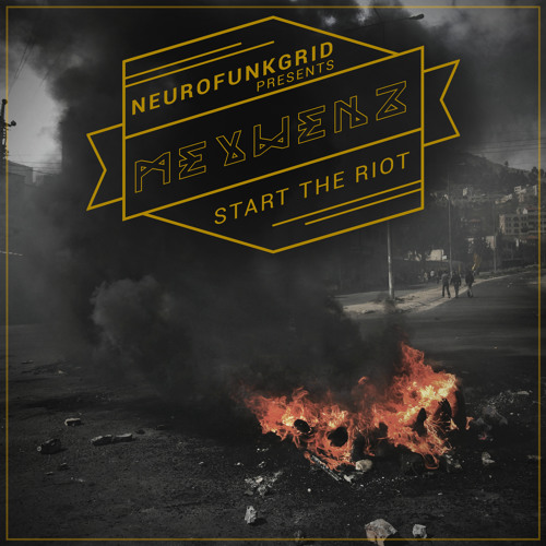 Meywenz - Start The Riot [NFG005] OUT NOW !
