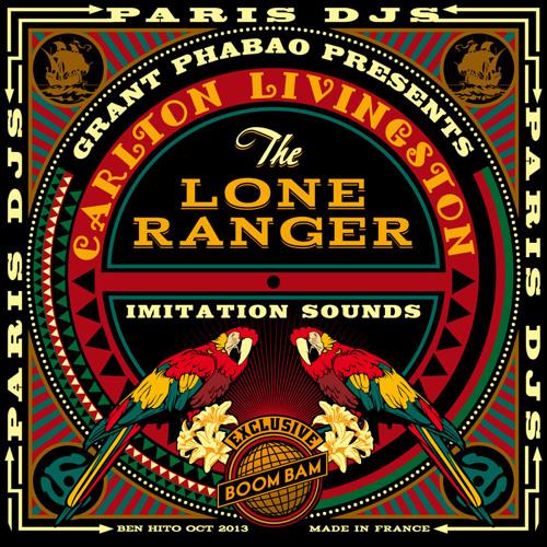 Grant Phabao presents Carlton Livingston & The Lone Ranger - Imitation Sounds