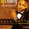 Zulu Motto by DJ Twitty feat Ezase Afro & Sir Bubzin- New album out soon