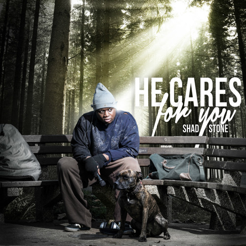 Shad Stone Feat. William Demps - He Cares For You (G - Kid Remix)