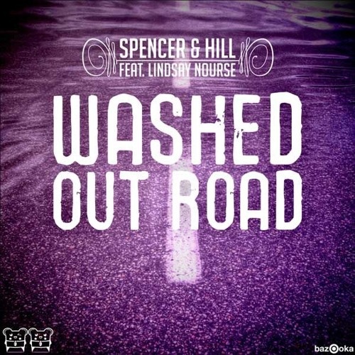 Spencer & Hill - Washed Out Road (feat.Lindsay Nourse) (First State Remix) [OUT NOW]
