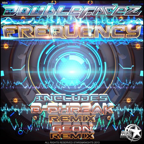 Doblefacez - Frequency (Geon remix)OUT NOW!!!!!!!!!!!!!!!