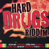 Hard Drugs Riddim Mix