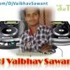 shree ganaraya live mix dj vaibhav sawant