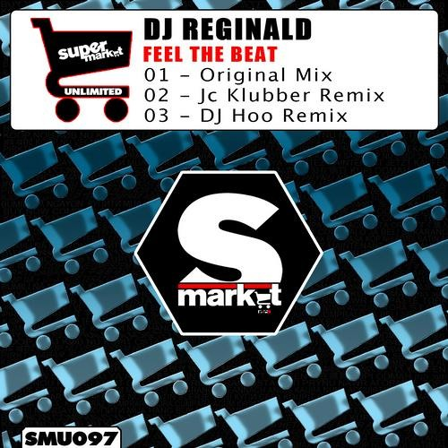 Dj Reginald - Feel The Beat (Original Mix, JC KLUBBER Mix, Dj Hoo Mix)