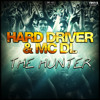 Hard Driver ft. MC DL - The Hunter (Official HQ Preview)