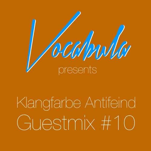 Vocabula - Guestmix#10 - Klangfarbe Antifeind