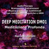 demo 2. Sub Meditation 02 - DM01 Meditazione Profonda