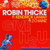 Robin Thicke ft. 2 Chainz & Kendrick Lamar - Give It 2 U (Kazykael Remix) [FreeDL]