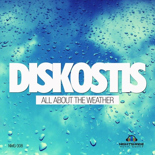 Diskostis - All About The Weather E.p (Nightshade Music)