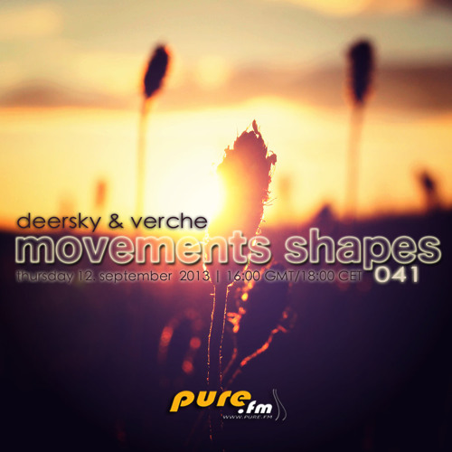 Deersky - Movements Shapes 041 [Sep 12 2013] On Pure.FM