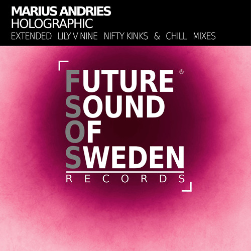 Marius Andries - Holographic (Chill Mix)