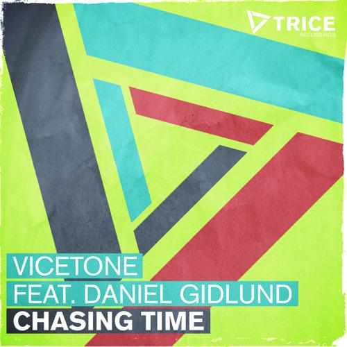 Vicetone feat. Daniel Gidlund - Chasing Time