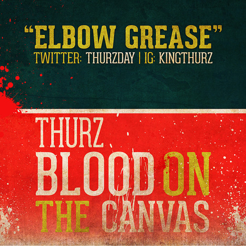 Elbow Grease Freestyle (prod. by THX)