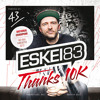 Eskei83 - Thanks 10K Mix (powered by 43einhalb.com)