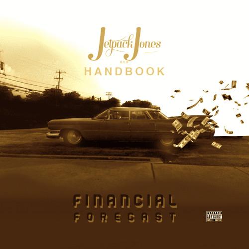 Jetpack Jones - Financial Forecast (Prod. By Handbook)