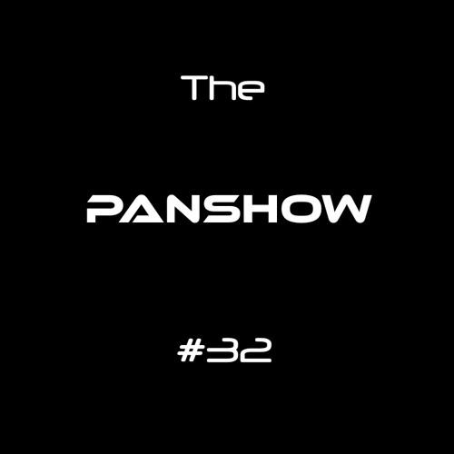 Panshow #32