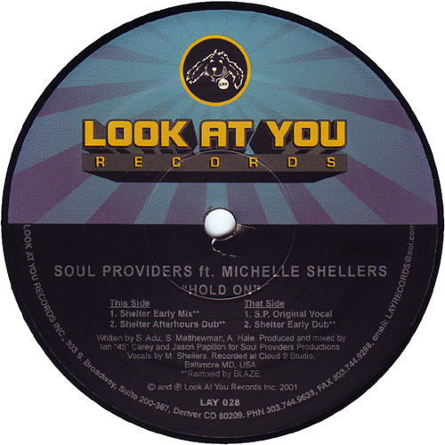 "Soul Providers Feat Michelle Shellers - ""Hold On"" (Shelter Early Mix)"