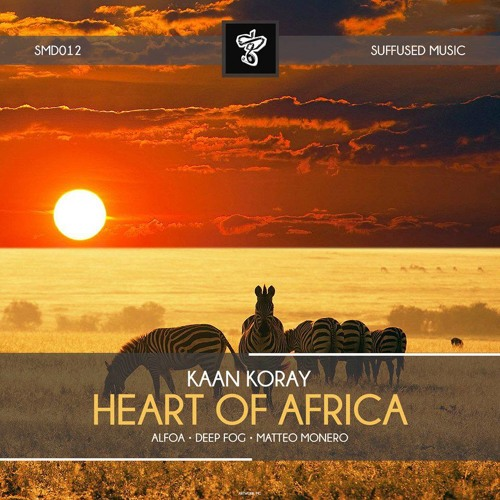 Kaan Koray - Heart Of Africa (Original Mix) [Suffused Music]