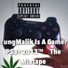 "YungMalik Is a gamer Intro Off ""YungMalik Is GamerPS3 The Mixtape"""