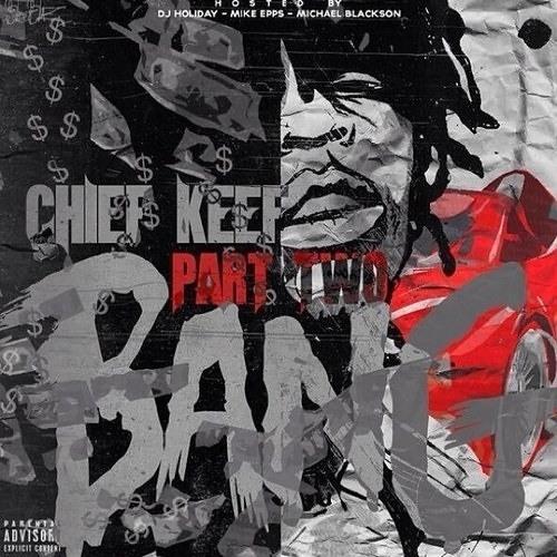 Chief Keef - 2 Much (DatPiff Exclusive)