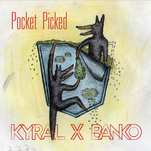 Pocket Picked by Kyral x Banko
