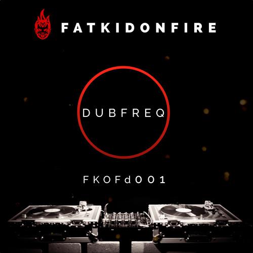 Dubfreq - FKOFd001 [FKOF Promo]