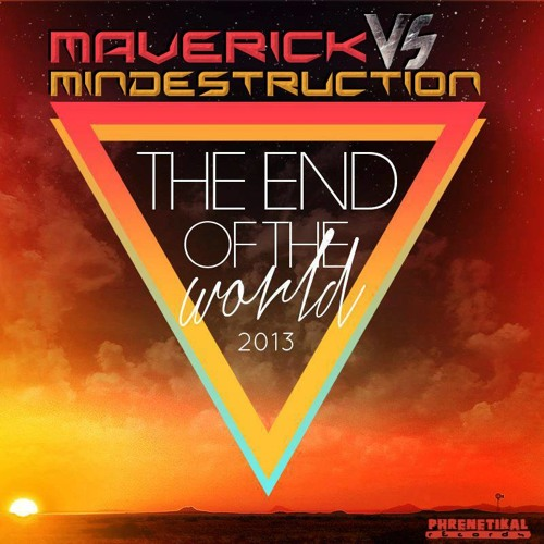 MAVERICK vs MINDESTRUCTION@ THE END OF THE WORLD 2013 (Reaktor Stage)