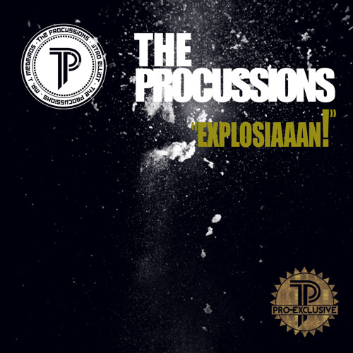 "The Procussions ""EXPLOSIAAAN!"" (Pro-Exclusive Series #4)"
