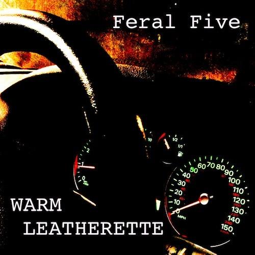 FERAL FIVE - Warm Leatherette