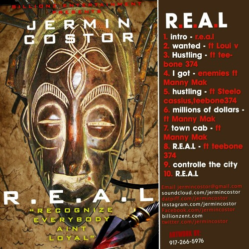 "Jermin Costor X 374 ""R.E.A.L""  prod. by Dem Mit Dem R Hunder T Mark at Filyth studios,europe UK"