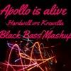 Apollo Is Alive- Hardwell Vrs Krewella (BlackBass Mashup)